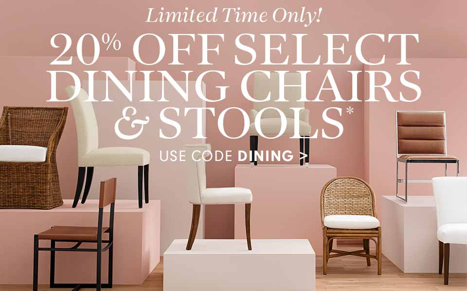 20% Off Select Dining Chairs & Stools