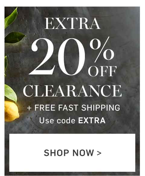 Extra 20% Off Clearance + Free Fast Shipping with code EXTRA >