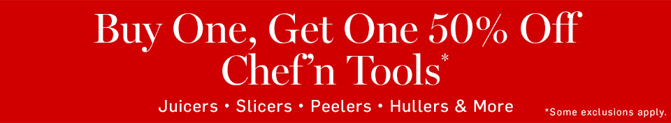 """""""Limited Time Only! Buy One Get One 50% Off Chef'n Tools Juicers - Slicers - Peelers - Hullers & More"""""""