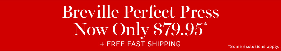 Breville Perfect Press Now Only $79.95* + Free Fast Shipping