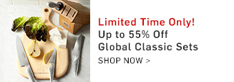 Limited Time Only! Up to 55% Off Global Classic Sets
