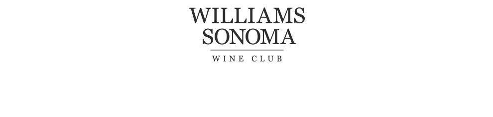 Williams Sonoma Wine Club >