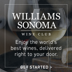 Williams-Sonoma Wine: Enjoy the world's best wines, delivered right to your door. Get Started >