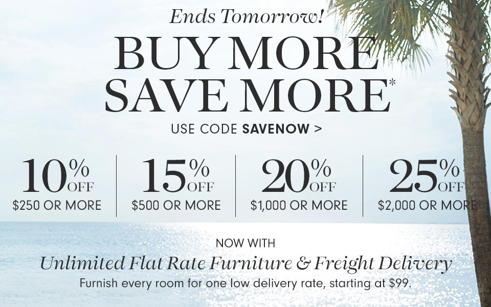 Ends Tomorrow! Buy More, Save More* Use Code SAVENOW >