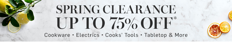 Spring Clearance Up to 75% Off*